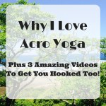 Why I Love Acro Yoga