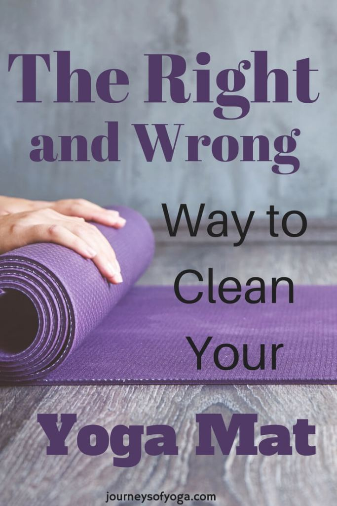 How To Clean A Yoga Mat And What Not To Do Journeys
