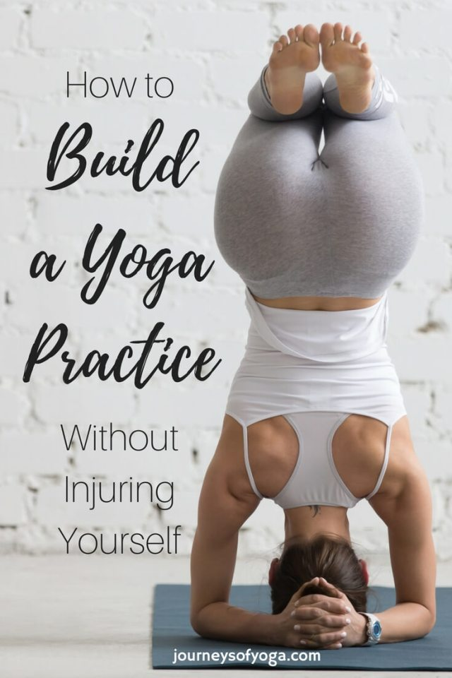 How to build a yoga practice without injury