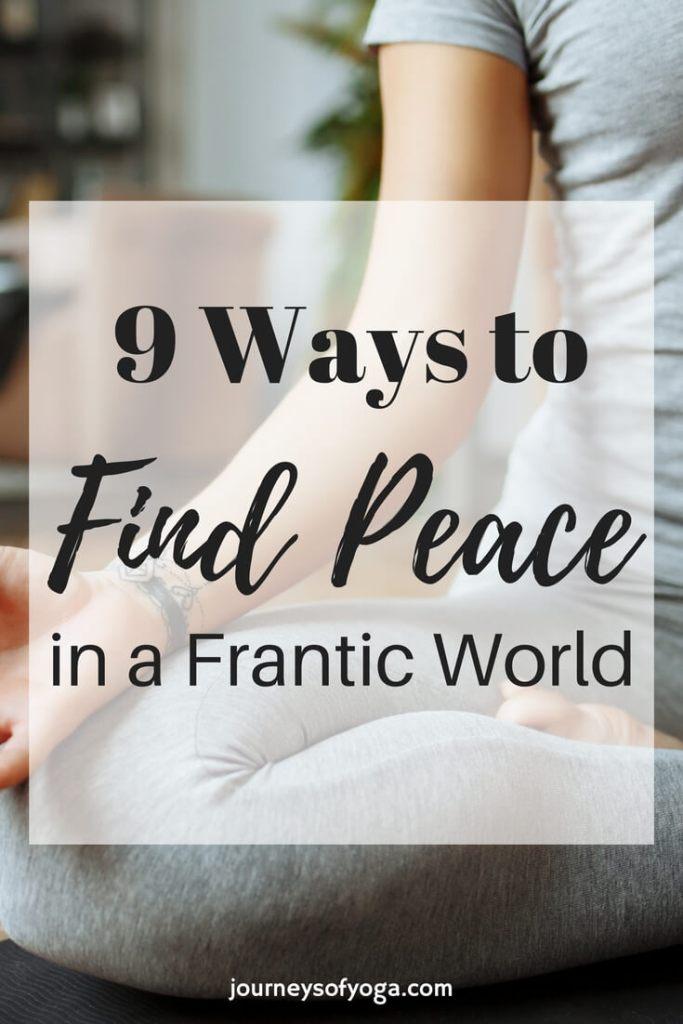 Mindfulness finding peace in a frantic world gives you 9 simple ways to help you find peace today.