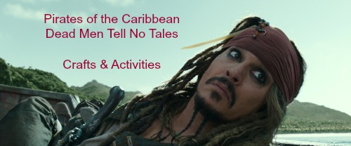 Pirate Crafts and Recipes: Celebrate #PiratesLife Dead Men Tell No Tales