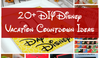 Disney Vacation Countdowns: 20 Fun Ideas To Do At Home