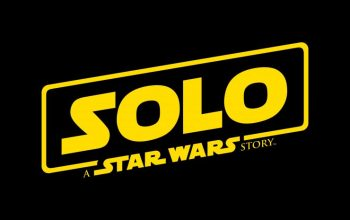 SOLO: A Star Wars Story Trailer and Posters