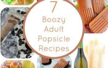 Adult Popsicle Recipes: 7 Fun and Boozy Treats