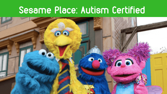 Sesame Place: Certified Autism Center Theme Park