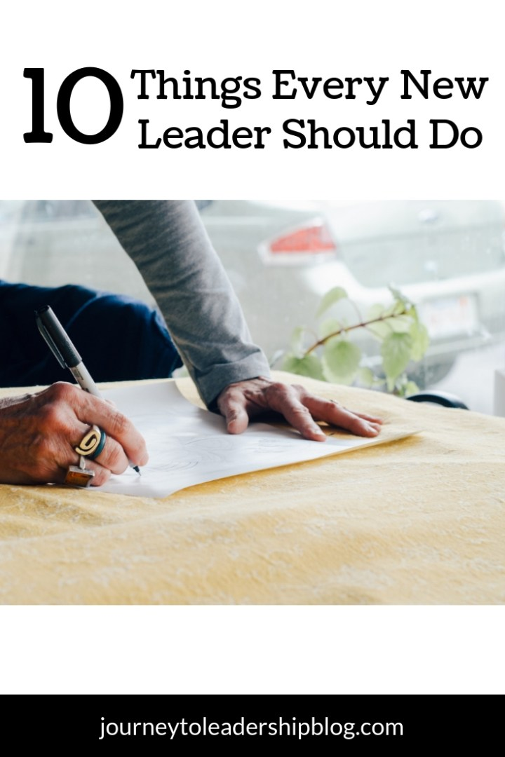 10 Things Every New Leader Should Do