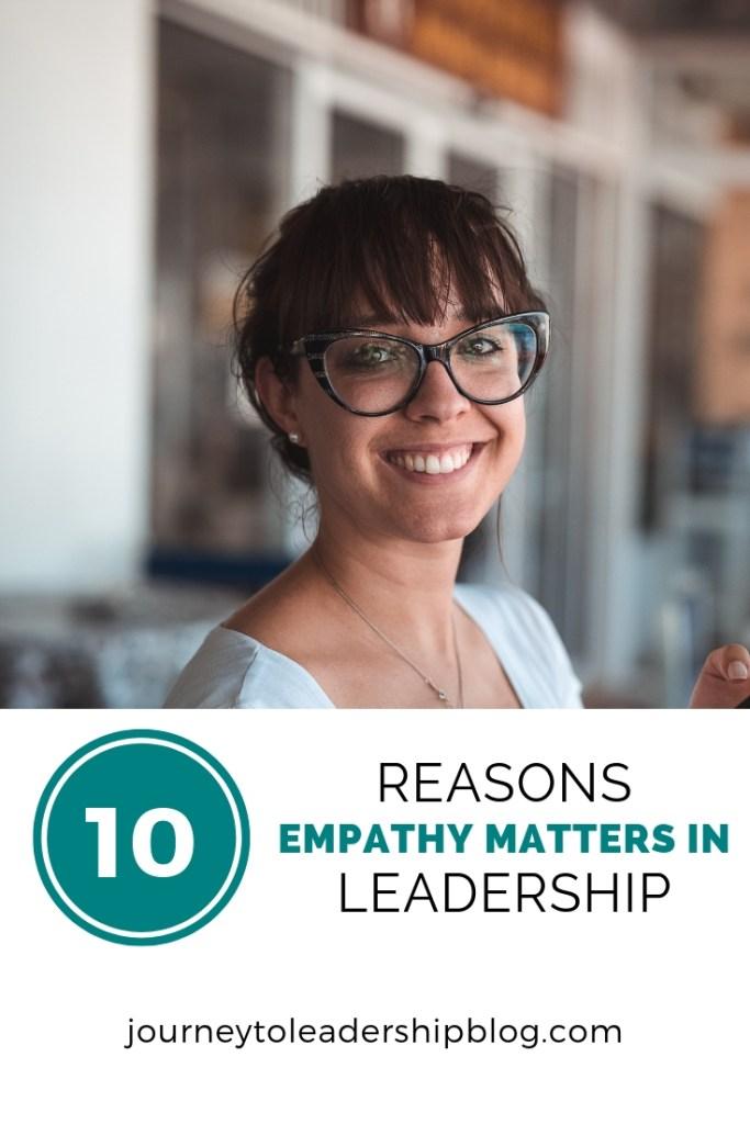 10 Reasons Empathy Matters In Leadership