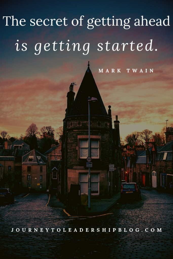 Quote Of The Week #86 The secret of getting ahead is getting started. – Mark Twain #success #motivation #resilience #quote #quotes #motivationalquotes #inspiration #leadership