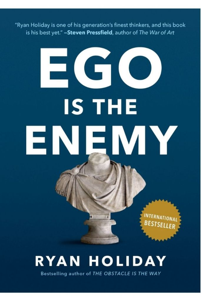 Ego Is The Enemy By Ryan Holiday #book #bookreviews #leadershipbooks #leadership #ego #JourneyToLeadership