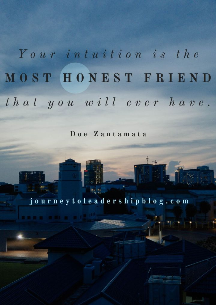 Quote Of The Week #111 Your intuition is the MOST HONEST FRIEND that you will ever have. Doe Zantamata #quote #quotes #inspirationalquotes #motivationalquotes #inspiration #quotestoliveby #quotesaboutlife