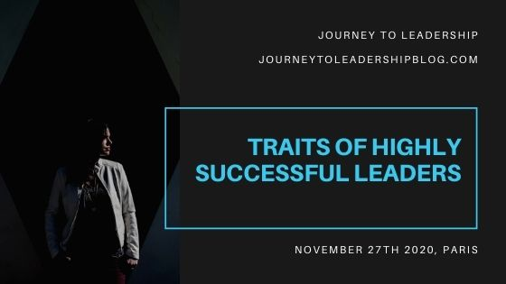 The Traits Of Highly Successful Leaders #seminar #eventbrite #leader #leadership #selfdevelopment #selfimprovement https://journeytoleadershipblog.com