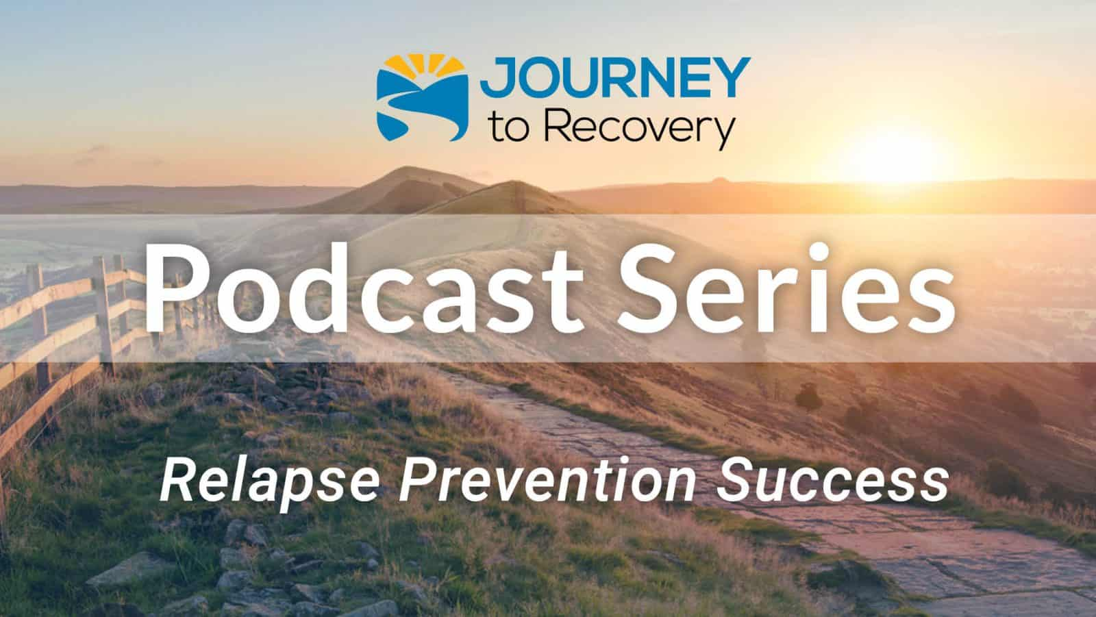 Relapse Prevention Success