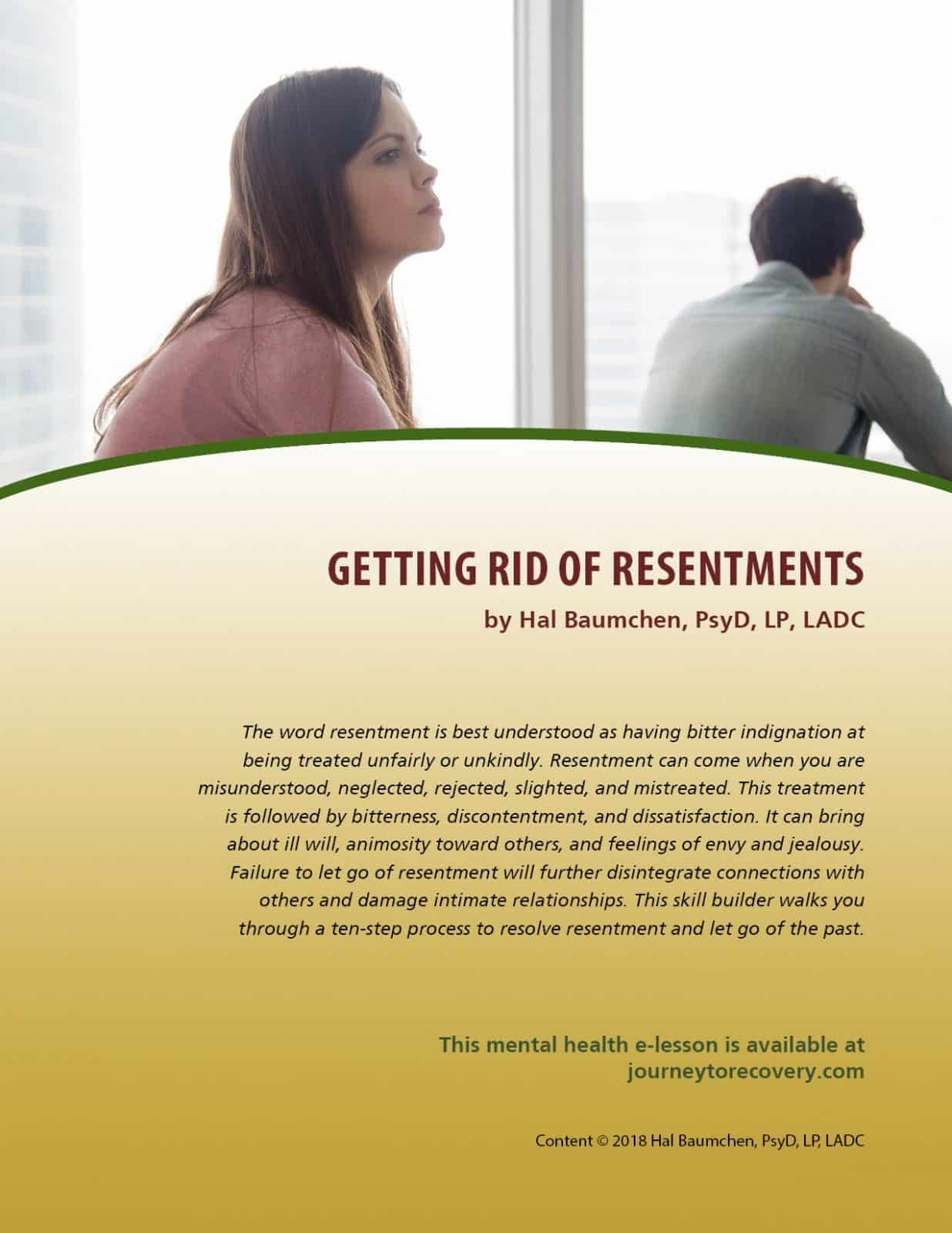 Getting Rid Of Resentments Mh Lesson