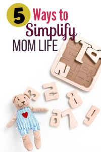 Ways to Simplify Mom Life