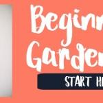Beginning Gardener Resources