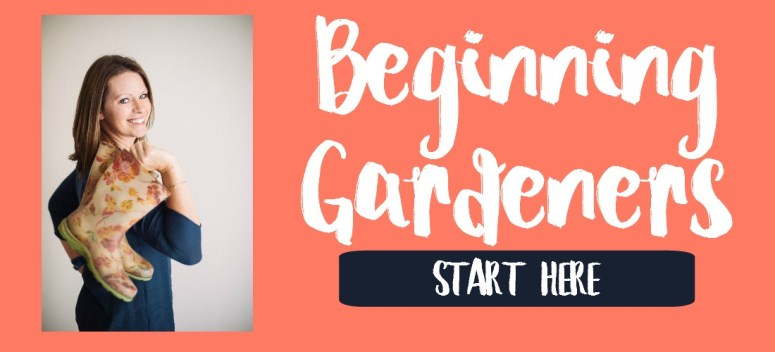Beginning Gardeners Start Here | Journey with Jill
