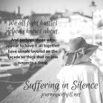 Suffering in Silence