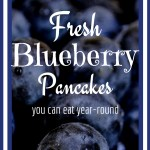 Garden to Table | Fresh Blueberry Pancakes