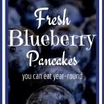 Garden to Table   Fresh Blueberry Pancakes