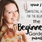 Composting Basics for the Beginner