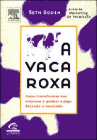 A_VACA_ROXA__COMO_TRANSFORMAR_SUA_EMPRE_1225907219P