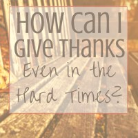 When the world seems to fall apart around us, it can be really hard to find a reason to be thankful. However, by keeping Jesus' example in mind, we can learn to give thanks even in the hard times.