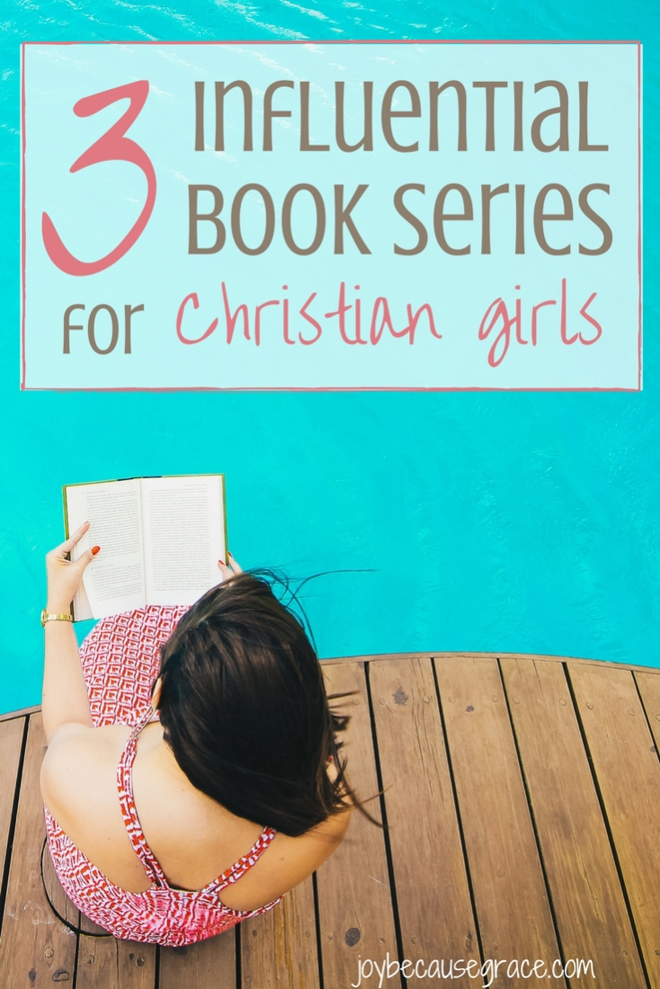 3 influential book series for Christian girls