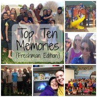 Top Ten Memories Freshman Edition