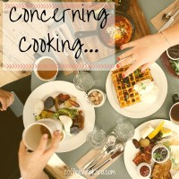 Concerning Cooking...
