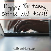 Happy Birthday, Coffee With Kara!!