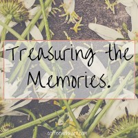 Treasuring the memories