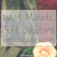 Last Minute Gift Solutions