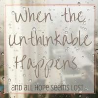 When the Unthinkable Happens