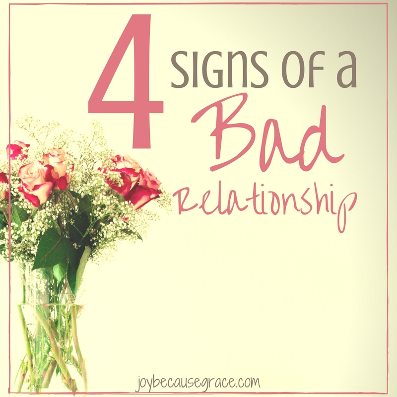 4 Signs of a Bad Relationship