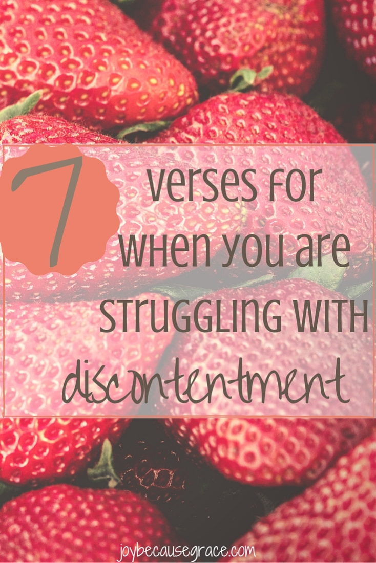 7 verses for when you are discontent
