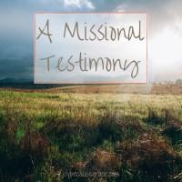 A Missional Testimony