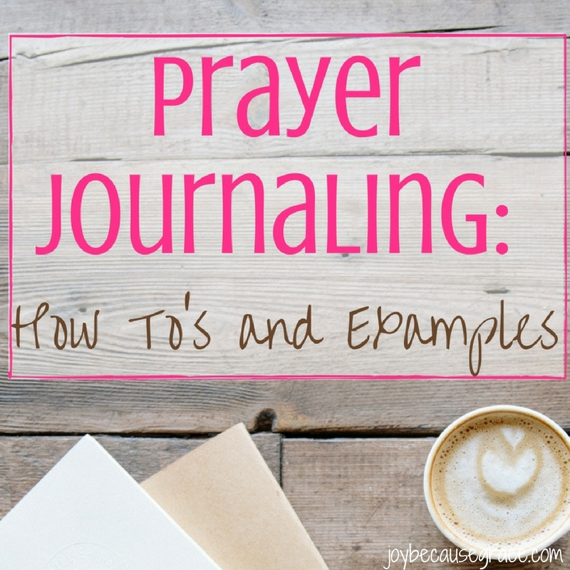 Prayer Journaling // How To and Examples