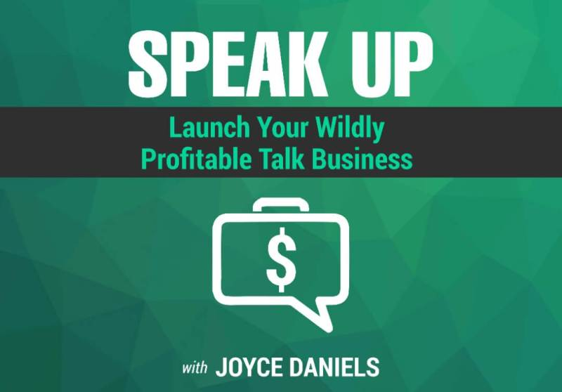 Speak up launch your wildly profitable talk business