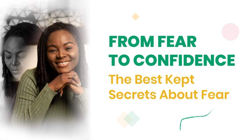 Fear to confidence