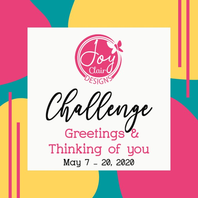 Joy Clair Challenge Thinking on you stamped cards