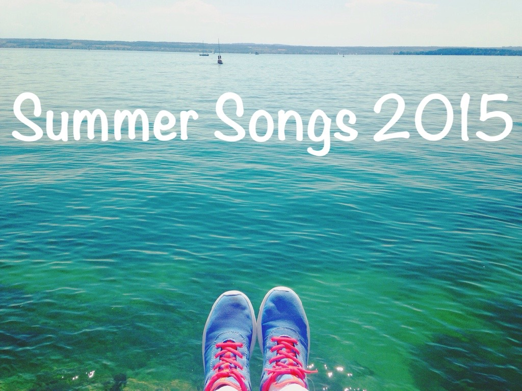 Summer Songs 2015 Playlist