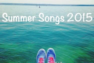 Summer Songs 2015 Playlist