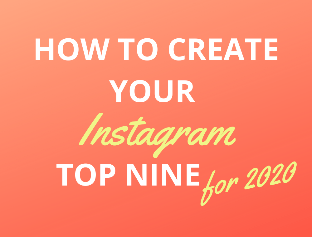 How to create Instagram Top Nine 2020 for free without email blog joydellavita