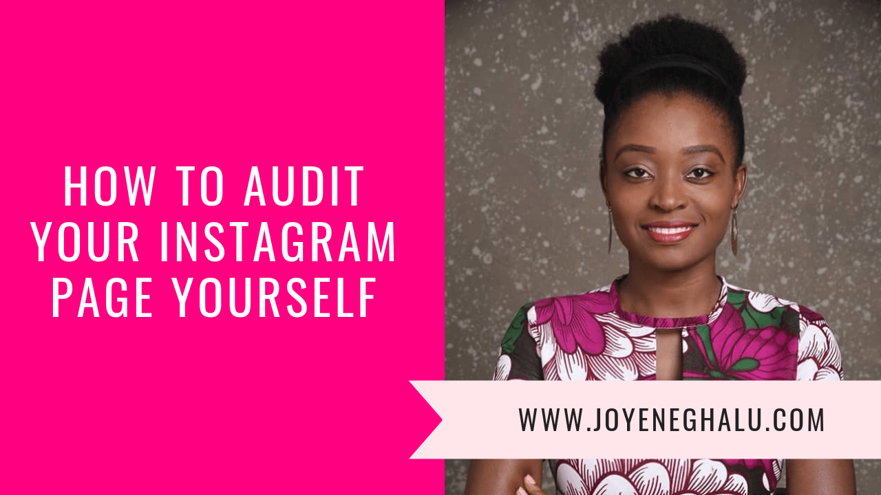 How To Audit Your Instagram Page