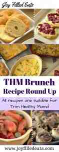 Trim Healthy Mama Brunch Recipe Round Up - Favorites from some of your favorite Bloggers - all recipes on plan!