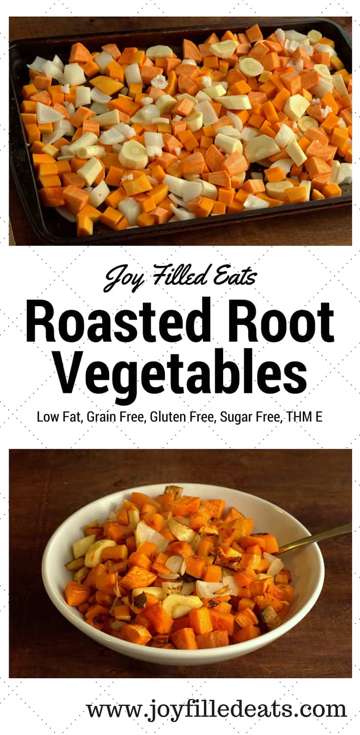 Roasted Root Vegetables - Low Fat, Grain Free, Gluten Free, Sugar Free, THM E