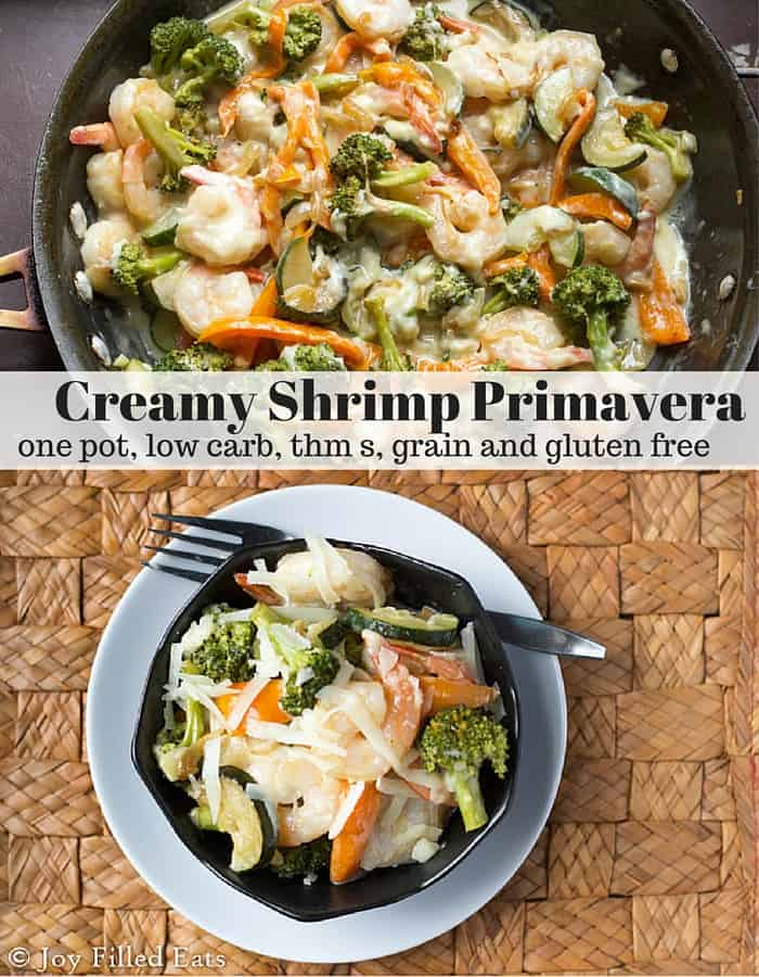 Creamy Shrimp Primavera with fresh vegetables & homemade cream sauce. You will never miss the pasta in this low carb, grain/gluten free, THM S one pot meal.