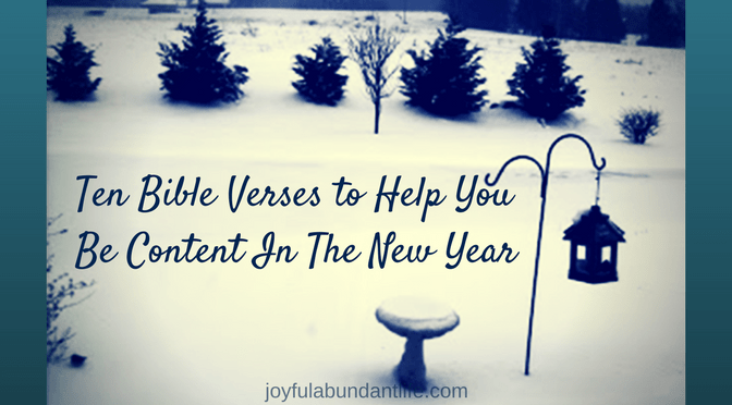 How to be Content – Ten Bible Verses to Help You Be Content In The New Year