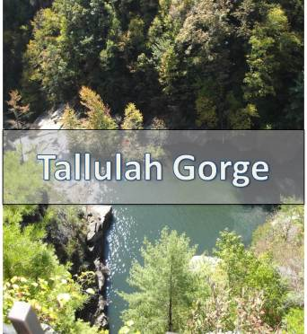 Tallulah Gorge – located in Tallulah Falls, GA