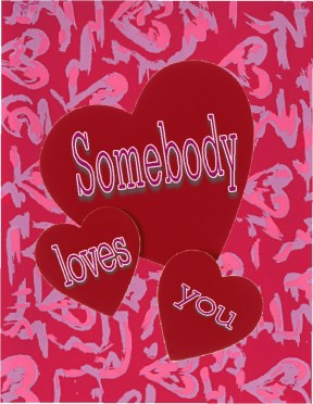 Somebody Loves You!